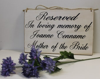 Wedding Sign In Loving Memory of Personalized Remembrance loved ones passed Reserved Rustic country Memorial table pictures