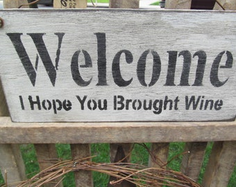 Wine Fun Handmade Wooden Sign Welcome Primitice Country