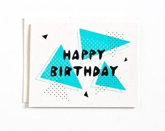 Retro Happy Birthday Card / Screen Printed Card / Geometric Design / Hand Lettering / Colorful Card / Greeting Card / Hand Pulled Print