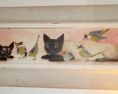 Reserved for B  Harold Landaker Siamese Cat and Kitten and Birds Unique Vintage PAinting CA listed Artist