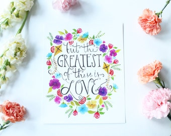 The greatest of these is love - 8x10 print