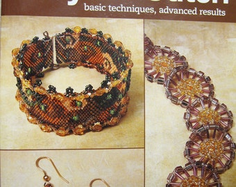 Peyote Stitch Basic Techniques Advanced Results by Bead and Button Magazine