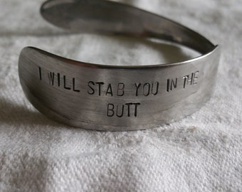 I will stab you in the butt knife bracelet