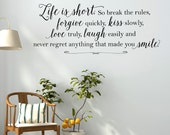 Inspirational Wall Decal - Life is short - Vinyl Wall Decal Family Quote