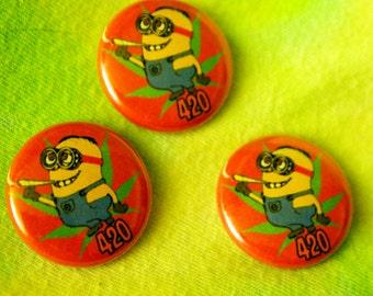 MINIONS 420 // Smoke Weed Pin Funny Button Guh