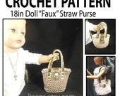 """18 in Doll """"Faux"""" Crochet Straw Purse Pattern"""