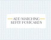 Add matching REPLY POSTCARDS