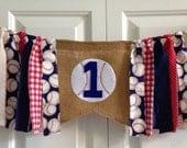 High Chair Banner ~Spring Baseball Rag Tie Garland ~Rag Banner ~1st Birthday ~photo prop red white blue ~Burlap Banner ~cake smash ~SALE