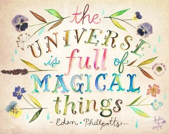 ON SALE TODAY!  Magical Things art print | Inspirational Quotation | Watercolor Quote | Eden Phillpotts Quote | pressed flowers