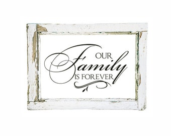 "Family Wall Decal Small Vinyl Decal ""Our Family is Forever"" Vinyl Lettering Wall Sticker Tile Decal Window Decal Glass Block Decal Sign"