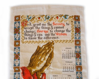 Serenity Prayer Linen Towel Calendar 1980 Vintage Kitchen Prayer Hands Illuminated Text Wall Calendar Dish Towel 1980 Birthday Anniversary