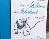 Valentines Day - Letterpress Greeting Card - Walrus in a Waistcoat (single)