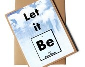 Let it Be Chemistry Science Card - Birthday, Thank You, Blank - Beatles inspired, Funny Paper Goods - Gift Idea