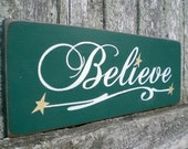 Primitive Holiday Wood Sign- Believe With Stars