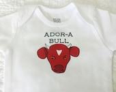 Ador-a-Bull Baby Bodysuit (sizes newborn to 24 months)