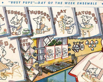 1940s Hand Embroidery Reproduction iron on transfer 104 Busy Pups Puppies for Days of the Week Kitchen towels 1940s