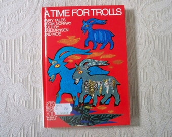 """Vintage Children's Fiction Book """"A Time for Trolls"""" Fairy Tales from Norway 1995 Oslo"""