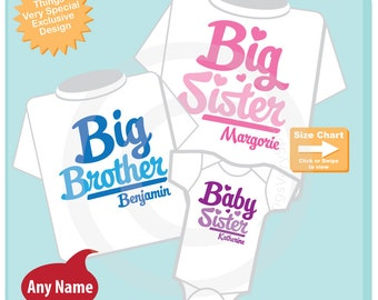 Set of Three, Big Sister, Big Brother and One Baby Sister Tees or Onesies (07012015f)