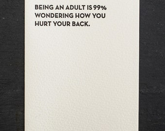 being an adult. letterpress card. #905