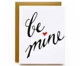 be mine - letterpress card