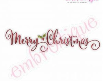 Calligraphy Script Merry Christmas with Holly - Beautiful calligraphy Script Holiday instant download machine embroidery design