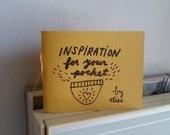 Inspiration for your pocket - book, zine