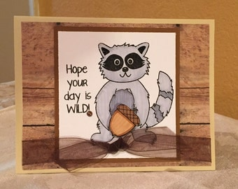 Have a Wild Day Happy Birthday Racoon Handmade Greeting Card