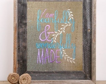 Embroidered burlap wall art- fearfully and wonderfully made