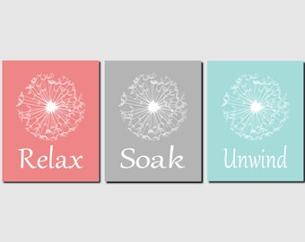 Relax Soak Unwind Bathroom Art Coral Aqua Gray Wall Art Dandelion