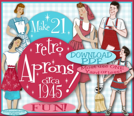 1940s Fabrics and Colors in Fashion 1945- 21 RETRO APRONS - 1945 WWII ViNtAgE Pattern Pdf Instant Download pattern Bib Mother Daughter Gardening Download Patterns $3.99 AT vintagedancer.com