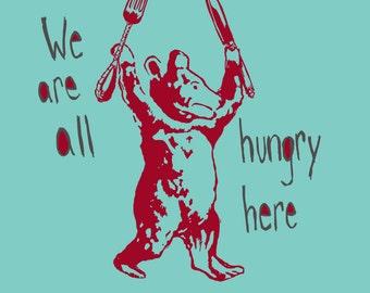 Custom Hungry Bear Print- Choose your colors