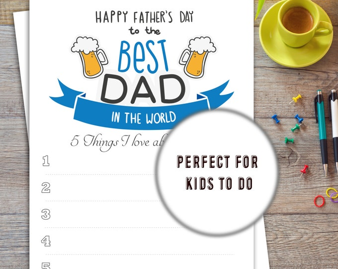 5 things I love about my dad | Fathers day Printable for Kids | Instant download | Fathers day