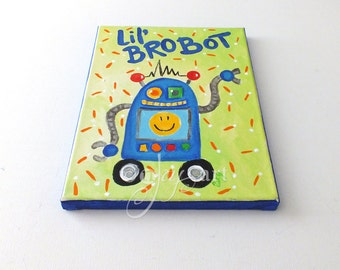 Lil Bro-Bot, Robot art for boys room, 8x10 acrylic painting, Boys Room or Nursery Decor