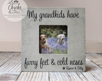My Grandkids Have Furry Feet And Cold Noses Picture Frame, Doggy Grandma Frame, Pet Grandparent Gift