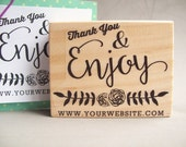 Thank You Rubber Stamp with Website or Business Name Enjoy - Calligraphy Packaging Rubber Stamp