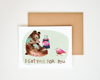 I Got This For You Greeting Card