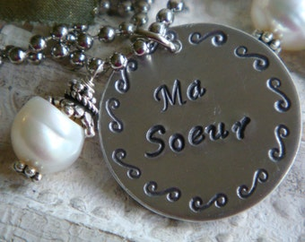 Sister Gift, My Sister Necklace, Ma Soeur, French, Sisters Always, Special Sister Gift, Love my sister, Hand Stamped