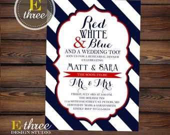 Printable 4th Of July Rehearsal Dinner Invitation - Red White and Blue Rehearsal Dinner Invite - Wedding Rehearsal Invite