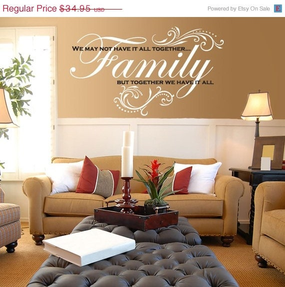 ON SALE Vinyl Wall Decal - Family - We may not have it all together but together we have it all