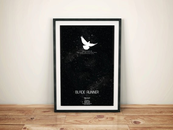Fires of Orc // Blade Runner Alternate Movie Poster // Science Fiction Cult Print with Dove, Stars, and Android Quote