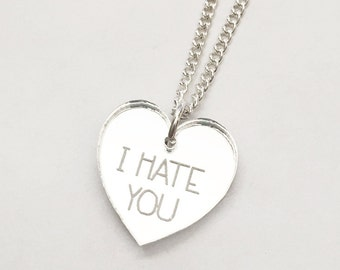 I Hate You Necklace - Silver Heart