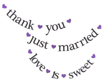 just married.  love is sweet.  thank you.  Ships Priority.  3 Banners.  Wedding Banner.  Wedding Decor.  Wedding Photo Prop.  5280 Bliss.