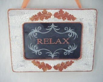Relax Orange White Shabby Chic Vintage Style Antiqued Mirror Sign Cottage French Country Spa Massage Meditation Counselor Office Decor Home