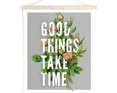 Pull Down Chart Inspirational Quote Print Botanical Good Things Take Time Canvas Hanging Print - Wall Hanging Roses  - TD100CV