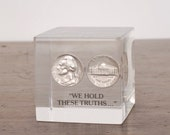 """Vintage Lucite coin cube, floating 1974 Thomas Jefferson nickels, uncirculated mint, """"We Hold These Truths,"""" Monticello July 4th paperweight"""
