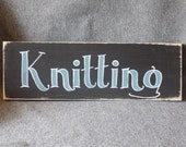 Knitting Themed Sign