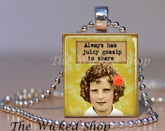Gossip - Scrabble Tile Pendant - Always Has Juicy Gossip to Share - Quote Pendant - Scrabble Tile Necklace - Silver Plated Ball Chain Incl.