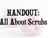 All About Scrubs HANDOUT
