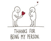 Thanks for Being My Person Card