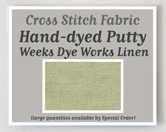 PUTTY Hand-dyed counted cross stitch fabric : 35 ct. count overdyed linen Weeks Dye Works WDW hand embroidery